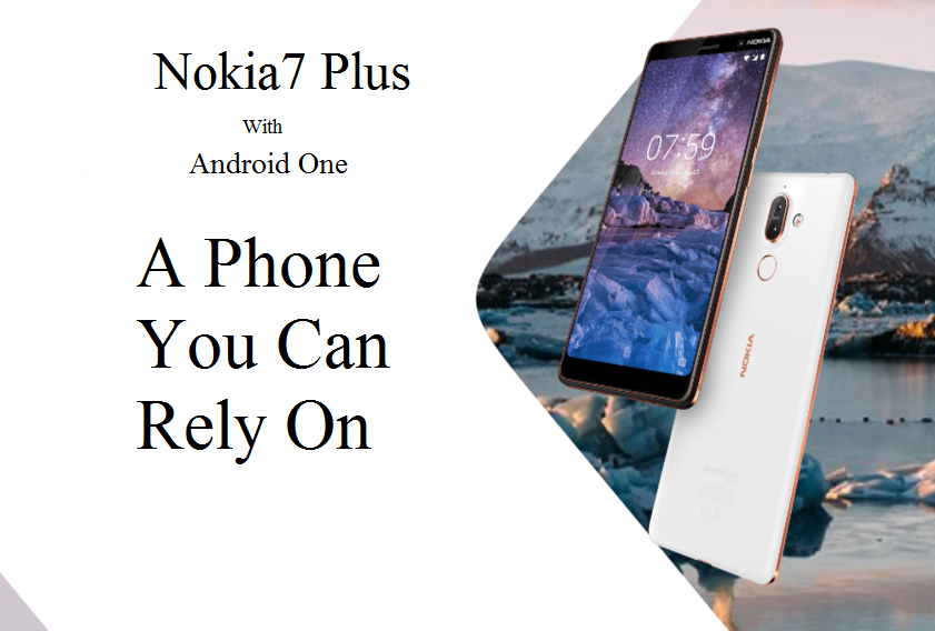 Nokia 7 Plus – Review, Price, Features and Full Phone