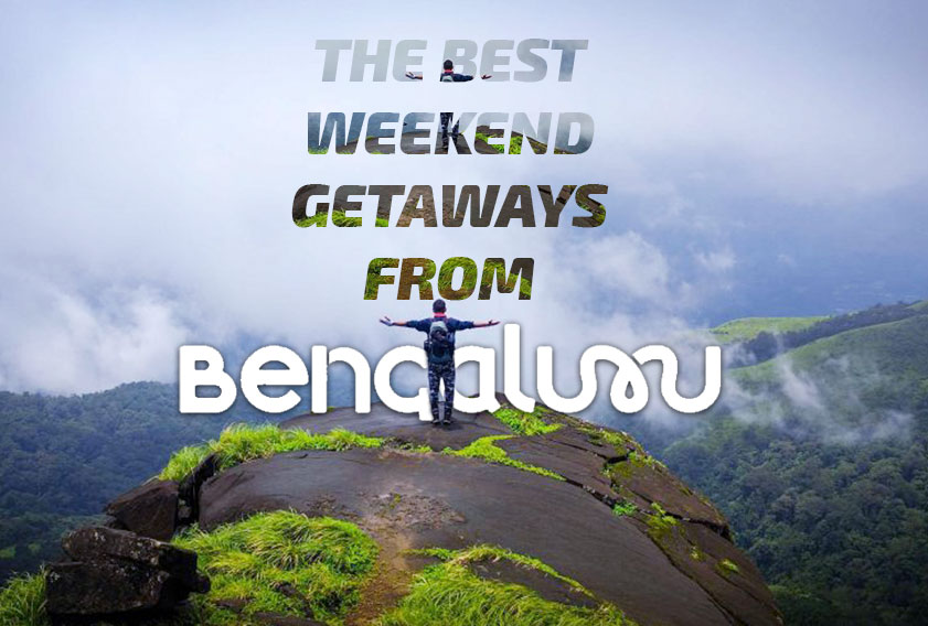 Top 10 Weekend Getaway Destinations From Bangalore
