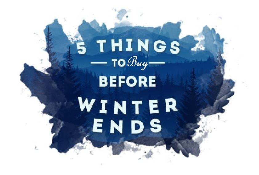 5 Cool Things To Buy Before Winter Ends