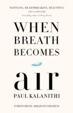 Buy When Breath Becomes Air(English, Hardcover, Paul Kalanithi) from Flipkart
