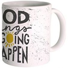Posterboy 'Good Things Are Going To Happen' Creamic Mug for Rs. 208