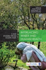 Buy Interlacing Water and Human Health: Case Studies from South Asia from Infibeam