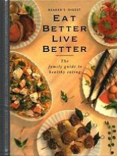 Buy Eat Better, Live Better- The Family Guide to Healthy Eating from Ebay