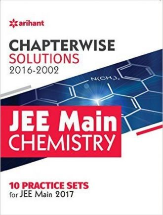 Chapterwise Solutions JEE Main Chemistry (2016-2002)(English, Paperback, Arihant Experts) for Rs. 269