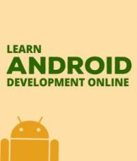 Buy Learn Android Development E-certification Online Course (10 hours of content and 74 Lectures) from SnapDeal