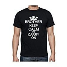 Buy TheYaYaCafe New Year Printed Men's Cotton Brother T-shirt Keep Calm and Carry on Brother - Black - S from Amazon