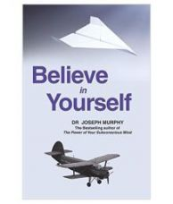 Believe In Yourself Paperback English for Rs. 71