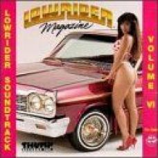 Buy Low Rider Magazine : Low Rider Soundtrack, Vol. 6 Cd from Rediff