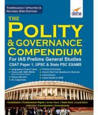 Buy The Polity & Governance Compendium for IAS Prelims General Studies CSAT Paper 1, UPSC & State PSC 2nd Edition for Rs. 128