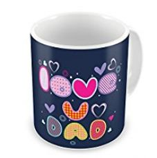 Indigifts Father Birthday Gifts Love You Dad Quote Blue Coffee Mug 330 ml - Best Dad-Papa-Birthday Gifts, Fathers Day Gifts, Parents Anniversary Gifts, Dad Cup Gift for Rs. 349