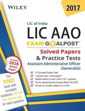 Wiley's Lic of India Assistant Administrative Officer (Lic Aao) (Generalist) Exam Goalpost: Solved Papers & Practice Tests: 2017  (English, Paperback, unknown) for Rs. 235
